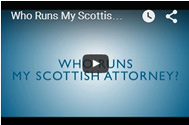 Who Runs My Scottish Attorney?